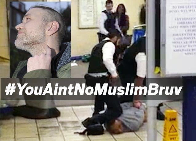 """البريطانيون يردون بهاشتاج """"أنت لست مسلما يا اخي"""" بعد حادث الطعن في لندن"""
